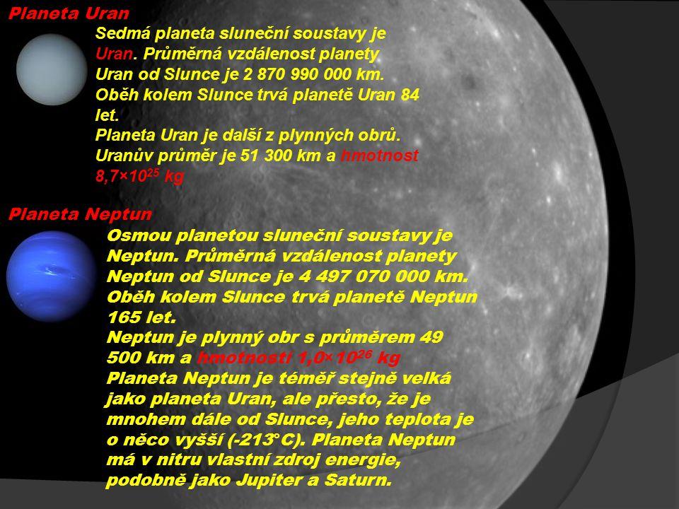 Planeta Uran Sedmá planeta sluneční soustavy je Uran.