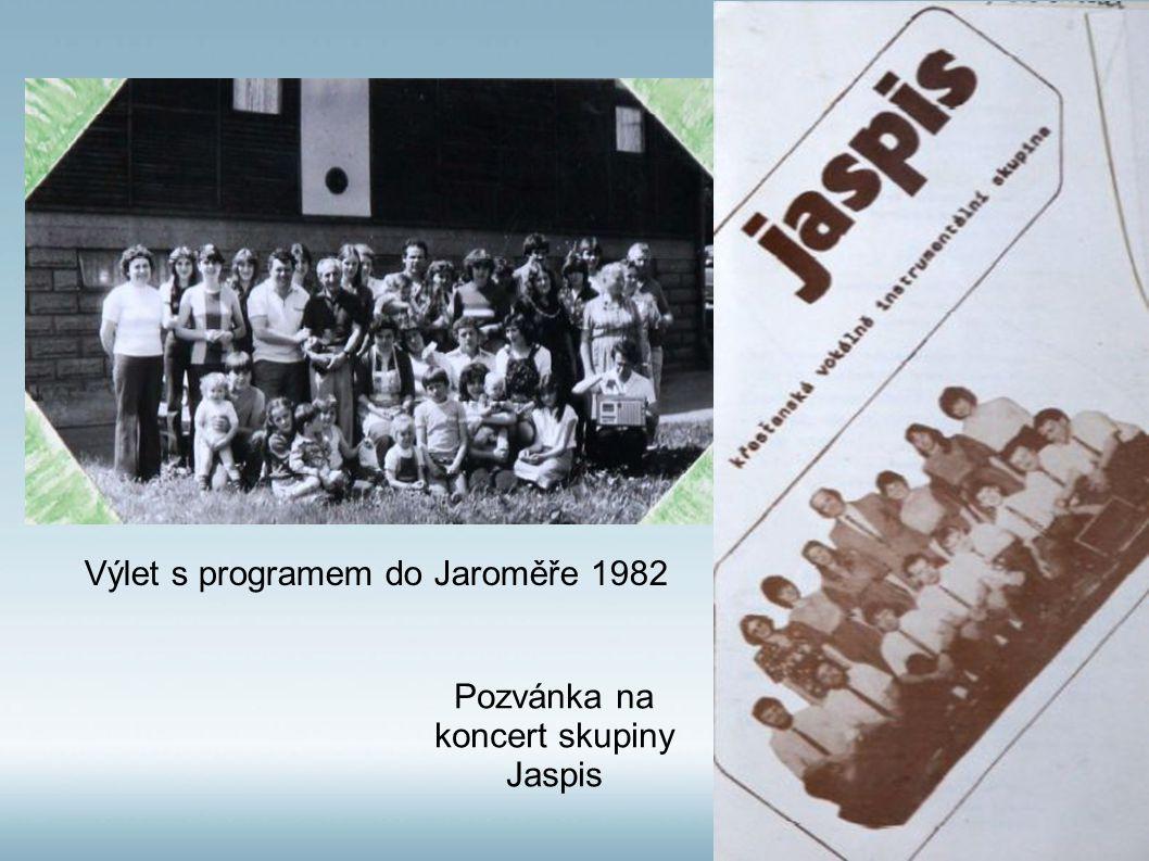 Výlet s programem do Jaroměře 1982 Pozvánka na koncert skupiny Jaspis