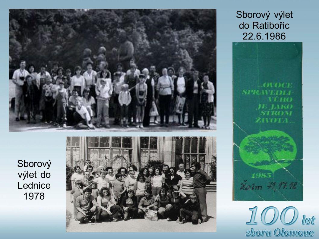 Sborový výlet do Ratibořic 22.6.1986 Sborový výlet do Lednice 1978