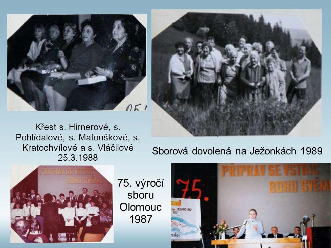 Sborová dovolená na Ježonkách 1989 Křest s.Hirnerové, s.