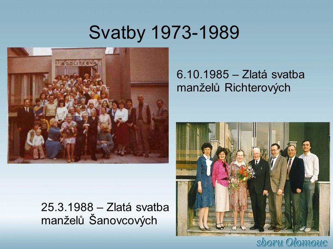 Svatby 1973-1989 6.10.1985 – Zlatá svatba manželů Richterových 25.3.1988 – Zlatá svatba manželů Šanovcových