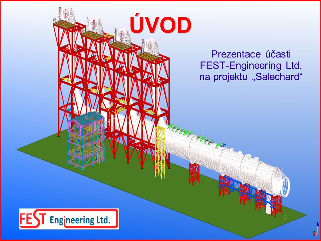 Základní údaje o projektu Název objektu: TEC Polyarnaja, Selechard, Ruská federace Zákazník: Fans, a.s.