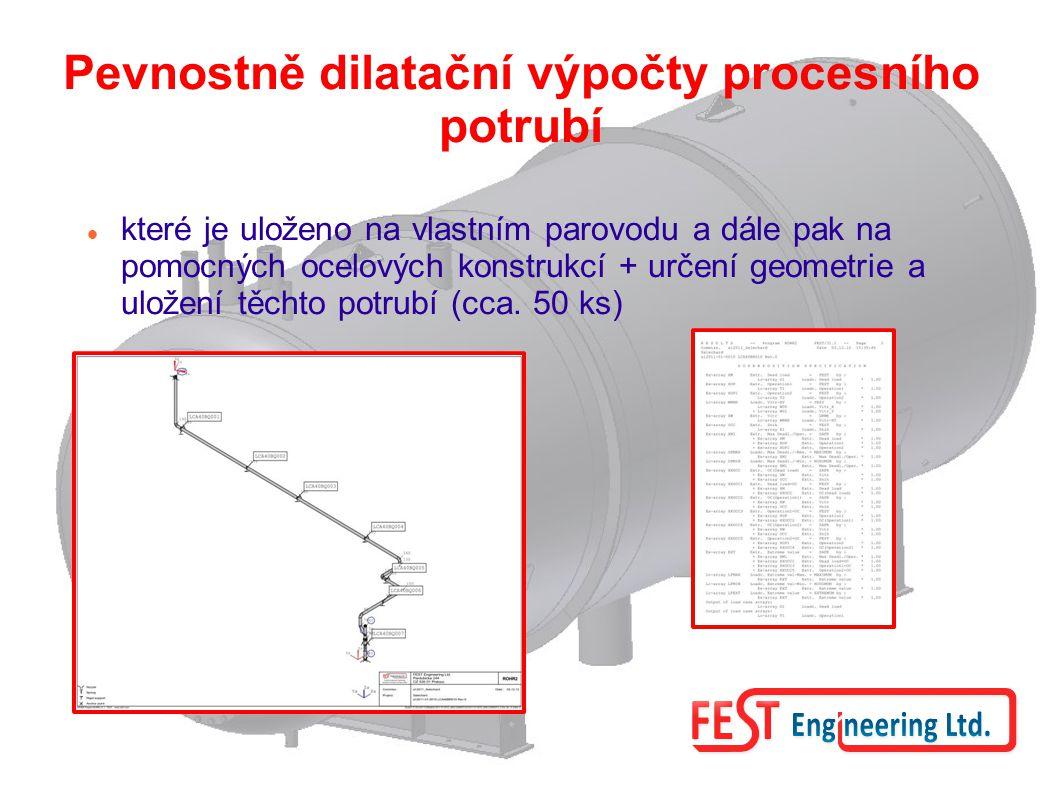 Pevnostně dilatační výpočty procesního potrubí které je uloženo na vlastním parovodu a dále pak na pomocných ocelových konstrukcí + určení geometrie a