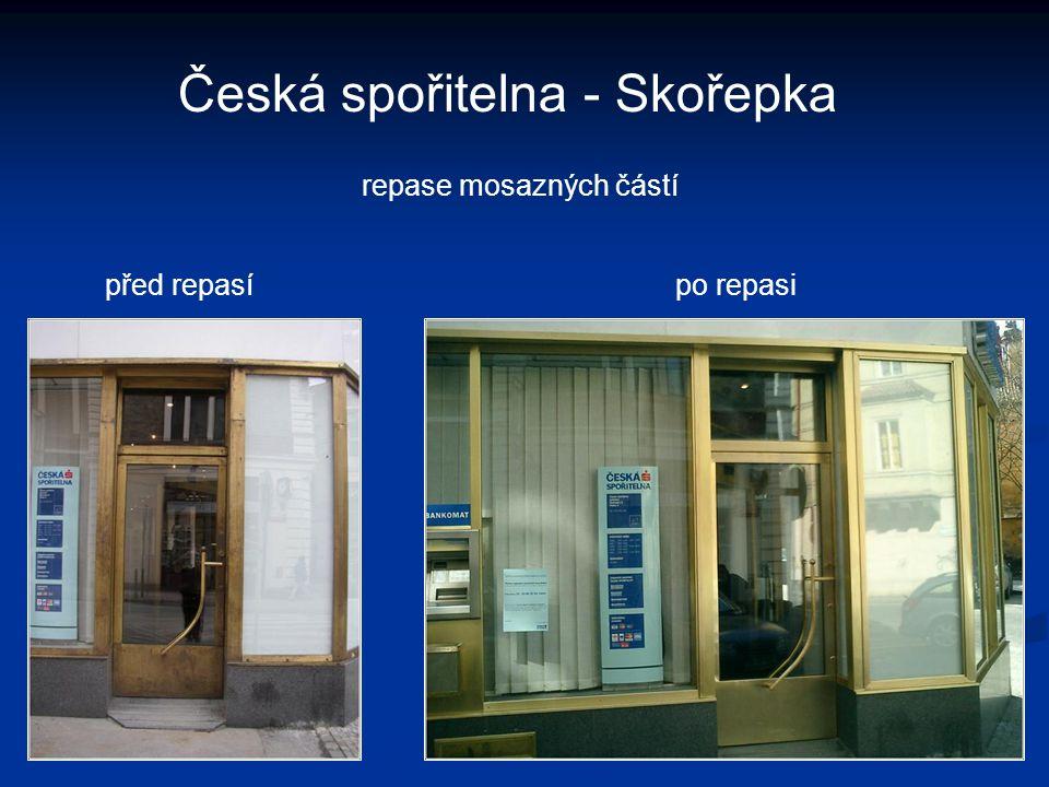 Česká spořitelna - Skořepka repase mosazných částí po repasipřed repasí