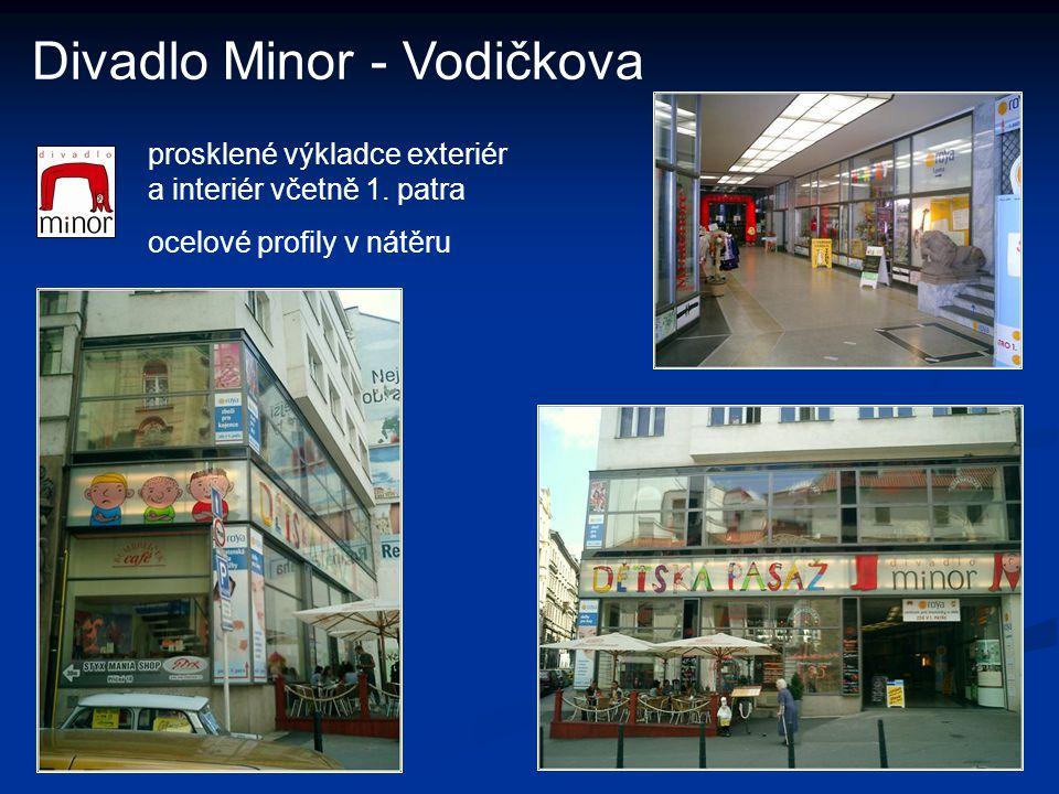 Divadlo Minor - Vodičkova prosklené výkladce exteriér a interiér včetně 1. patra ocelové profily v nátěru