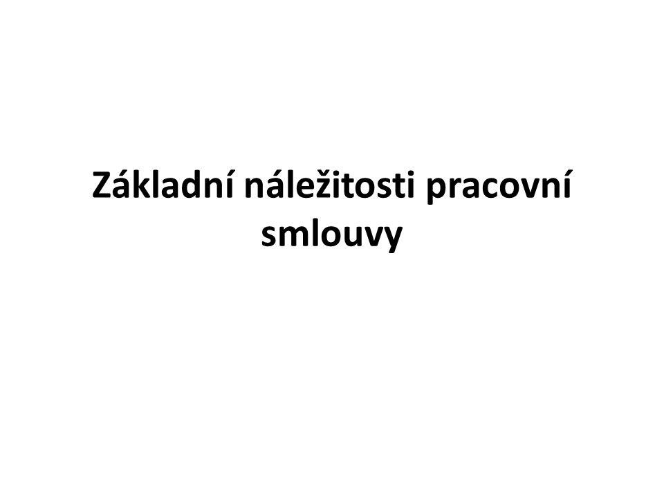 DALŠÍ NÁLEŽITOSTI 2 ZKUŠEBNÍ DOBA – Písemně – Max.