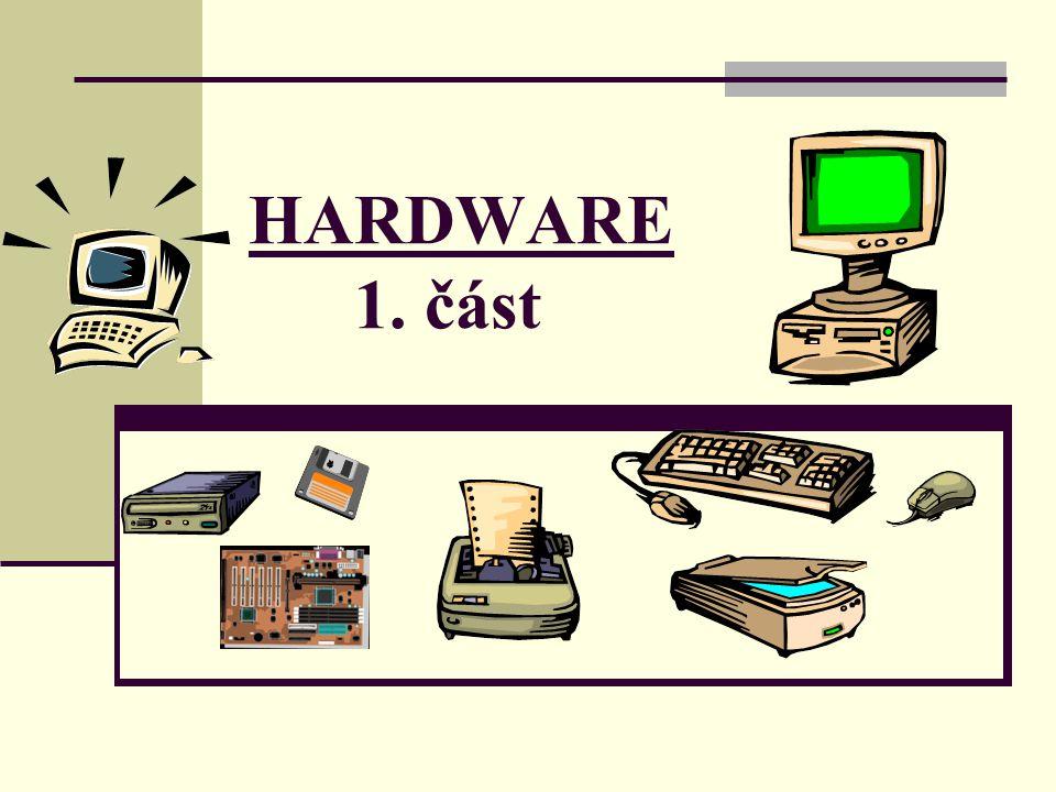 HARDWARE 1 - 4 Základní jednotka - skříň počítače základní deska pevný disk mechaniky zdroj napájení Zobrazovací jednotka – - monitor Klávesnice Myš tiskárna reproduktory, sluchátka mikrofon skener USB záznamová média compactflash karty dataprojektor interaktivní tabule UPS záložní zdroj modem ostatní Počítačová sestavaDalší připojitelná zařízení počítače