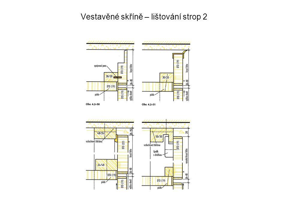 Vestavěné skříně – lištování strop 2