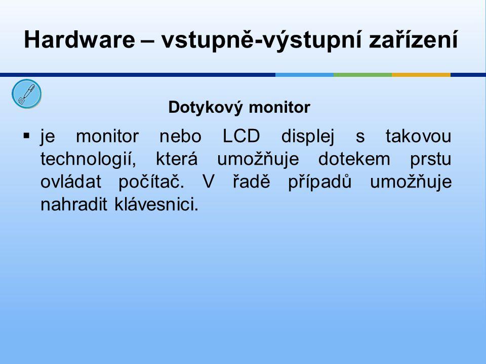  je monitor nebo LCD displej s takovou technologií, která umožňuje dotekem prstu ovládat počítač. V řadě případů umožňuje nahradit klávesnici. Dotyko