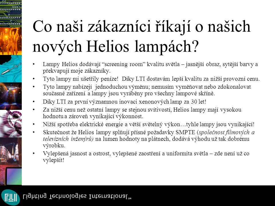 Co naši zákazníci říkají o našich nových Helios lampách.