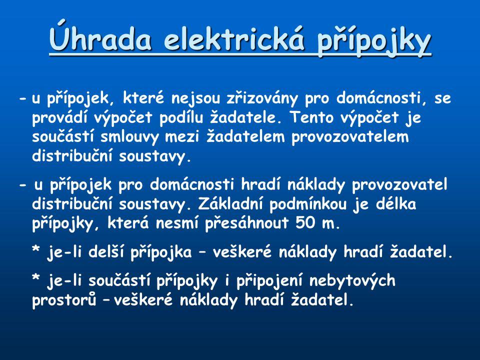 Rozdělení elektrických přípojek Podle způsobu provedení: 1.Přípojky provedení venkovním vedením 2.Přípojky provedené kabelovým vedení 3.Přípojky provedené kombinací obou způsobů