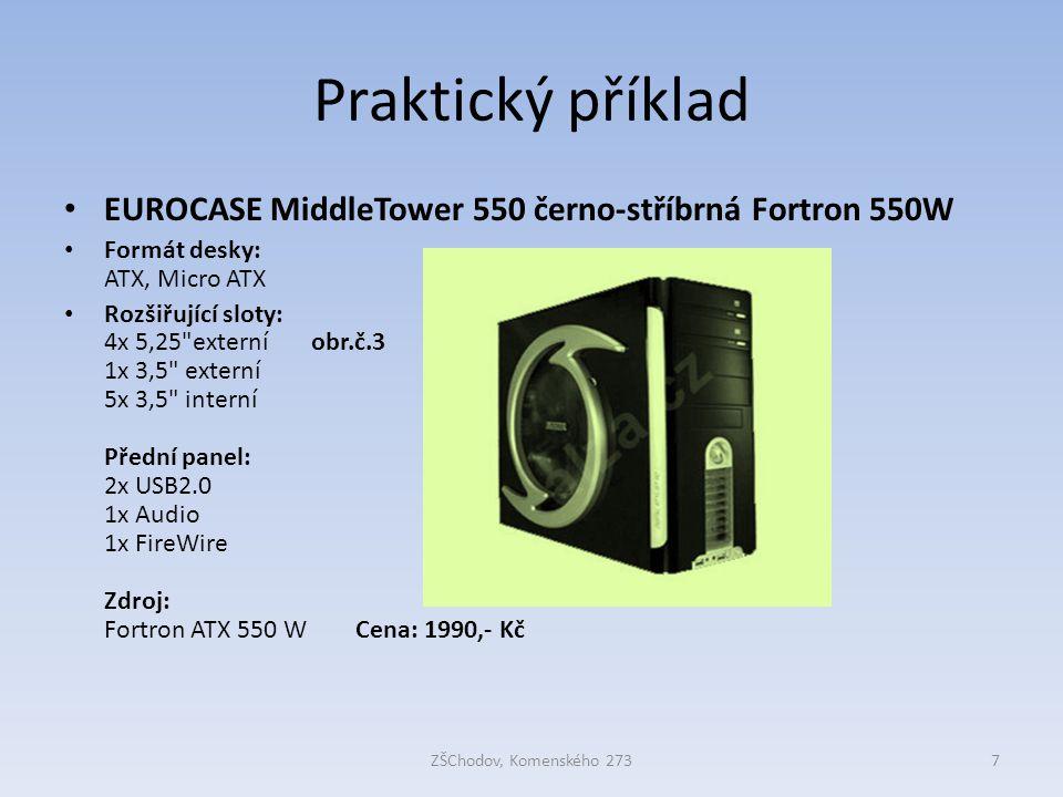 Praktický příklad EUROCASE MiddleTower 550 černo-stříbrná Fortron 550W Formát desky: ATX, Micro ATX Rozšiřující sloty: 4x 5,25