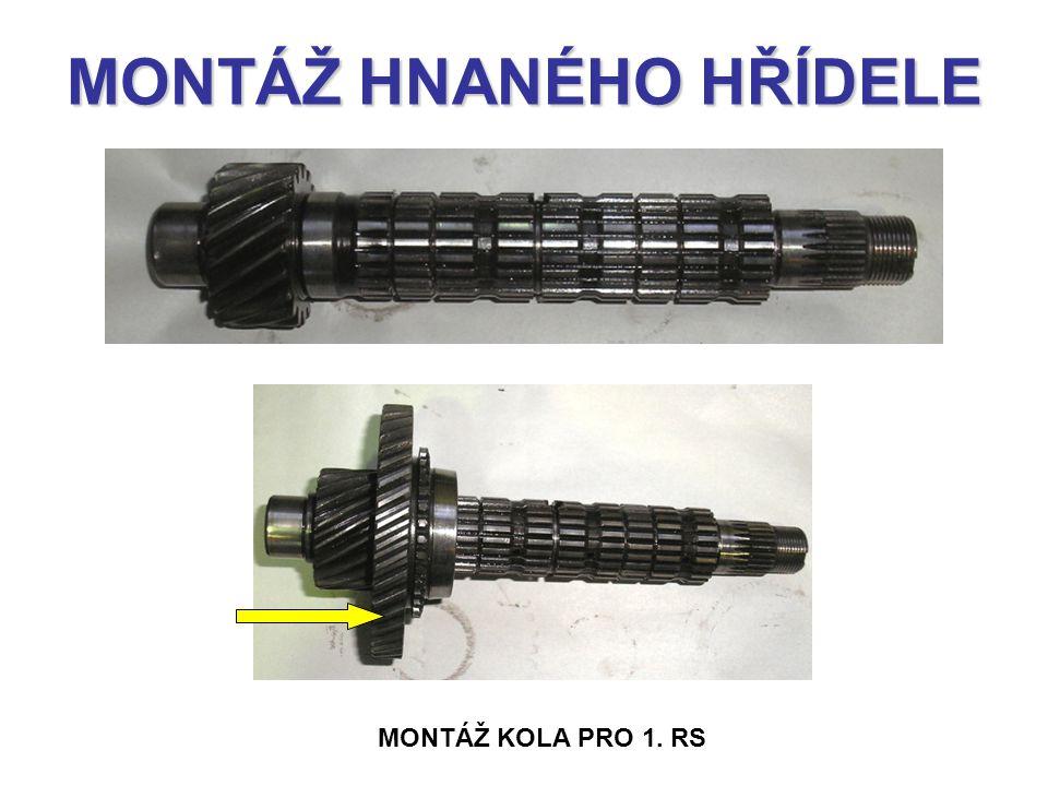 MONTÁŽ HNANÉHO HŘÍDELE MONTÁŽ KOLA PRO 1. RS