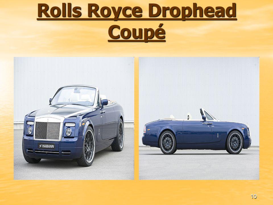 10 Rolls Royce Drophead Coupé Rolls Royce Drophead Coupé