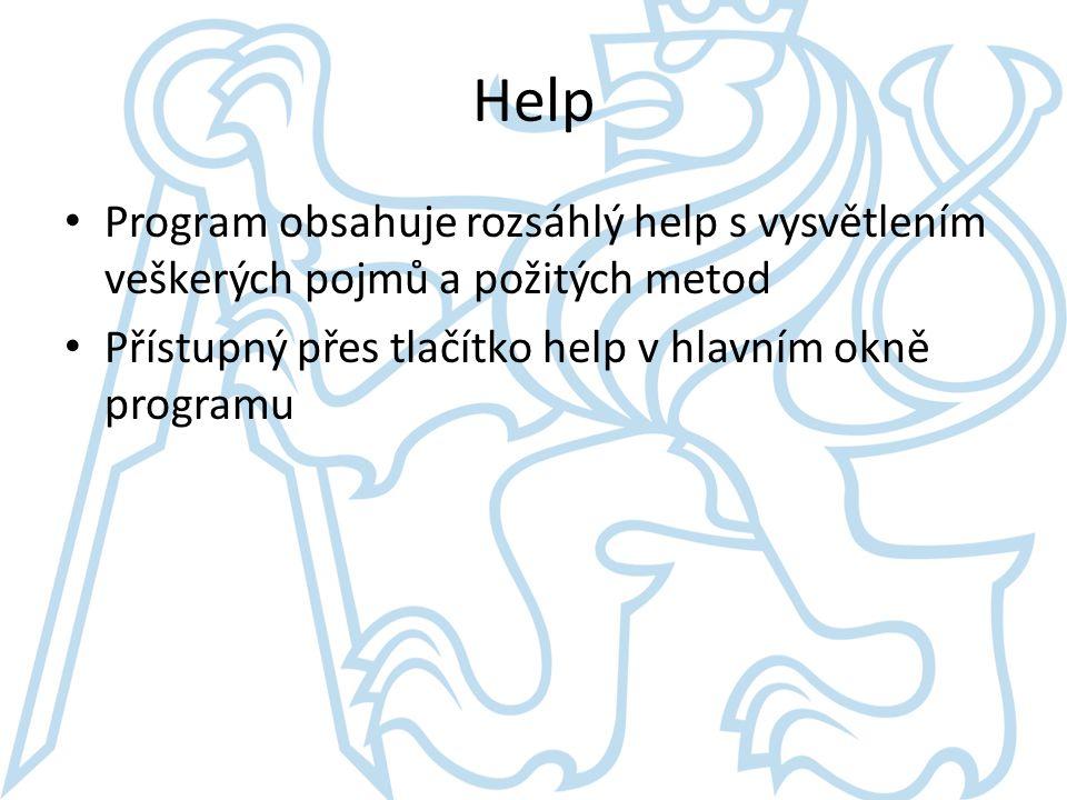 Help Program obsahuje rozsáhlý help s vysvětlením veškerých pojmů a požitých metod Přístupný přes tlačítko help v hlavním okně programu