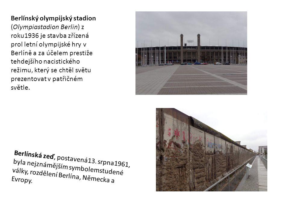 Berlínský olympijský stadion (Olympiastadion Berlin) z roku1936 je stavba zřízená prol letní olympijské hry v Berlíně a za účelem prestiže tehdejšího
