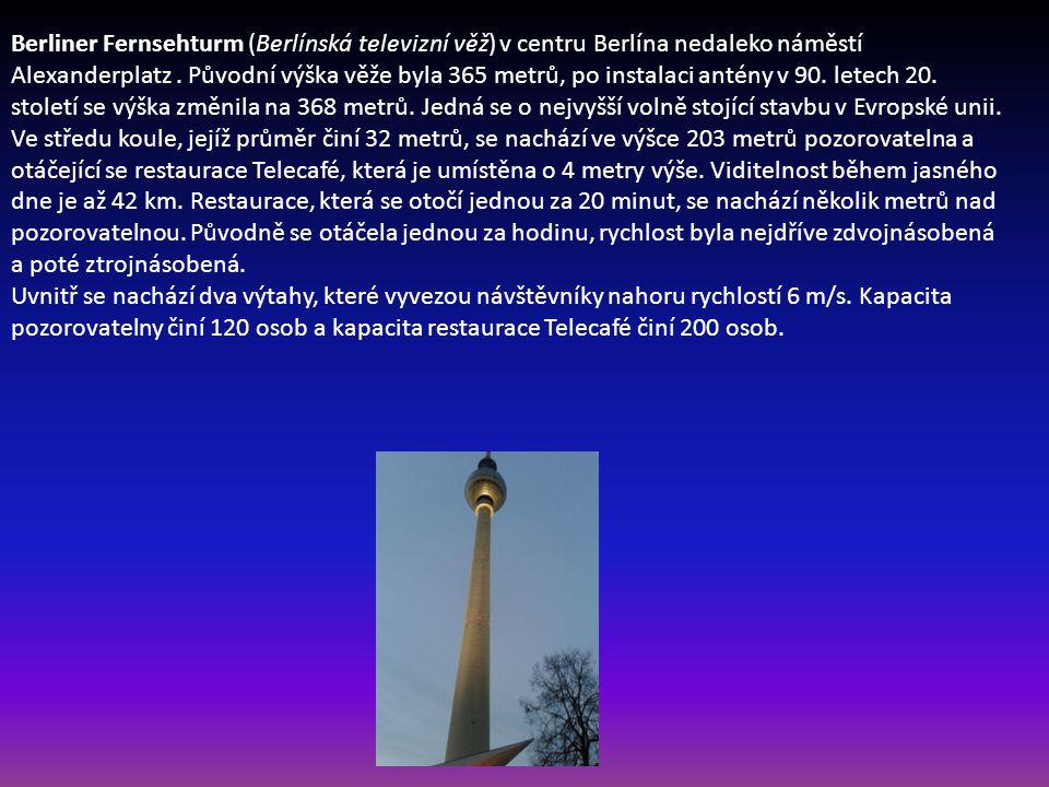 Berliner Fernsehturm (Berlínská televizní věž) v centru Berlína nedaleko náměstí Alexanderplatz. Původní výška věže byla 365 metrů, po instalaci antén