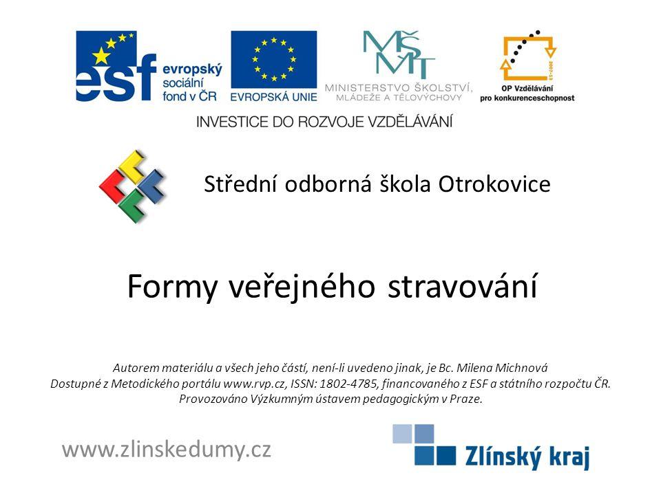Charakteristika DUM Název školy a adresaStřední odborná škola Otrokovice, tř.