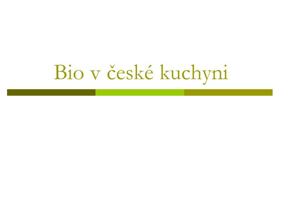 Bio v české kuchyni