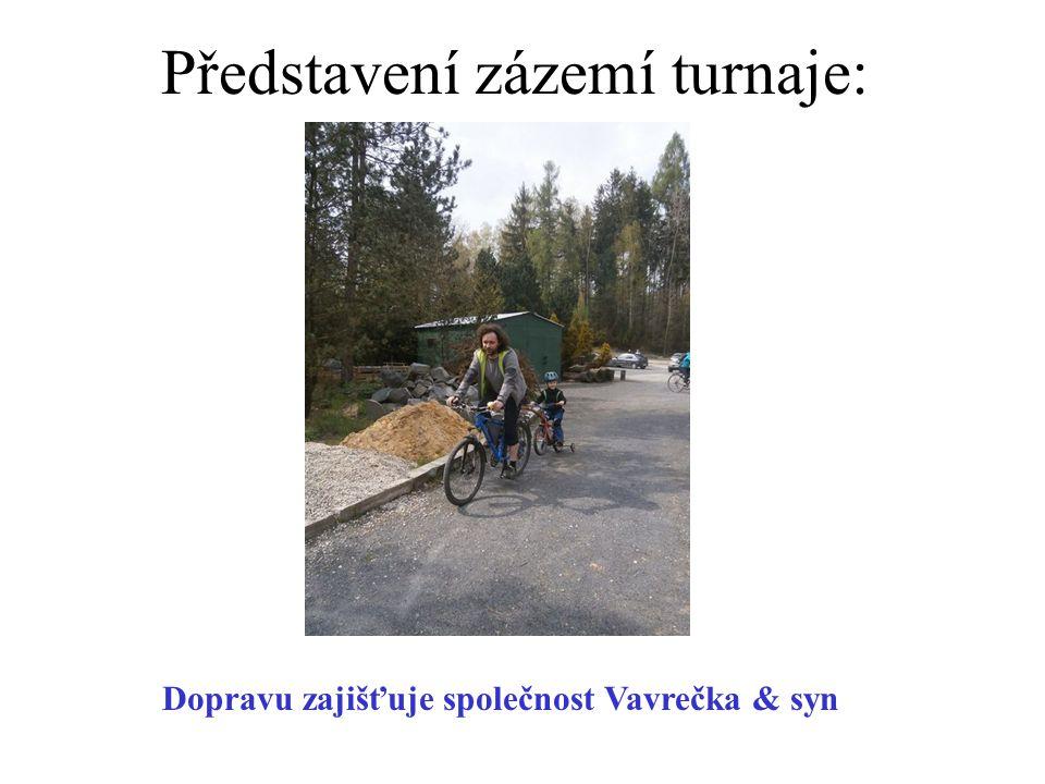 Představení zázemí turnaje: Dopravu zajišťuje společnost Vavrečka & syn