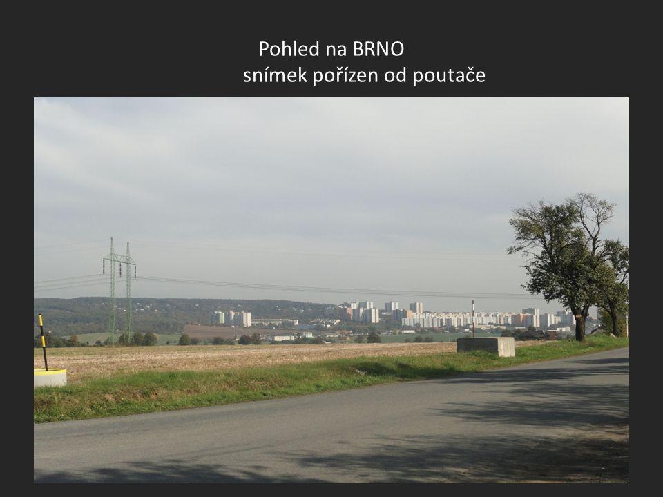 Pohled na BRNO snímek pořízen od poutače