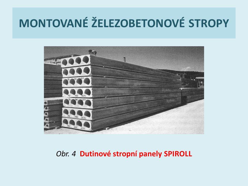 MONTOVANÉ ŽELEZOBETONOVÉ STROPY Obr. 4 Dutinové stropní panely SPIROLL