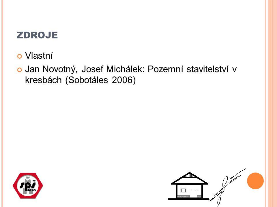 ZDROJE Vlastní Jan Novotný, Josef Michálek: Pozemní stavitelství v kresbách (Sobotáles 2006)