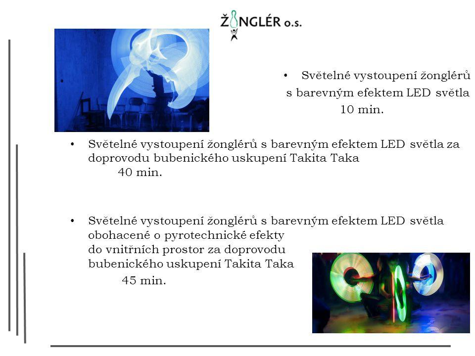 Světelné vystoupení žonglérů s barevným efektem LED světla 10 min.
