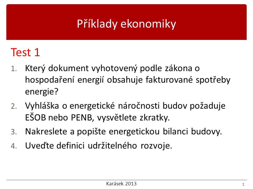 Karásek 2013 Příklady ekonomiky Test 1 1.