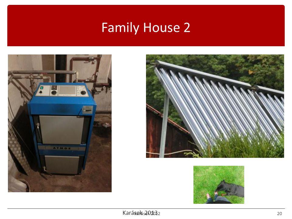 Karásek 2013 Family House 2 Karásek 201220