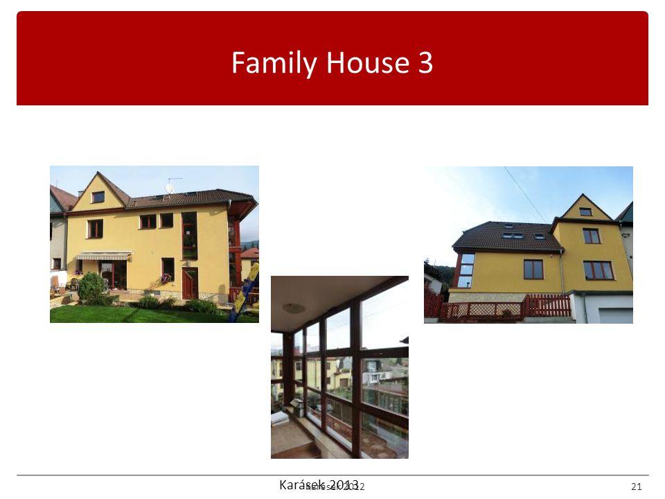 Karásek 2013 Family House 3 Karásek 201221