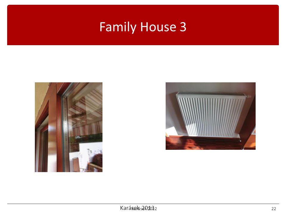 Karásek 2013 Family House 3 Karásek 201222
