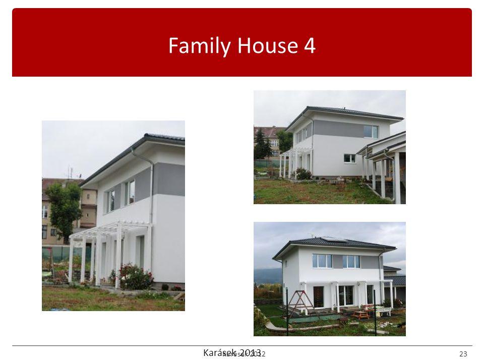 Karásek 2013 Family House 4 Karásek 201223