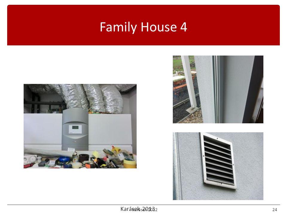 Karásek 2013 Family House 4 Karásek 201224