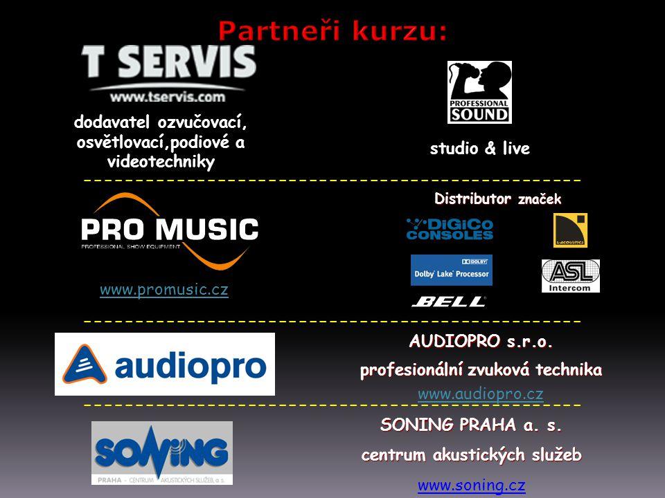 ------------------------------------------------- SONING PRAHA a. s. centrum akustických služeb Distributor značek www.promusic.cz -------------------