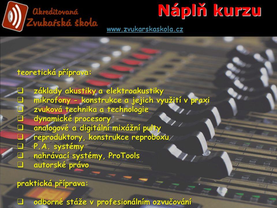Náplň kurzu www.zvukarskaskola.cz
