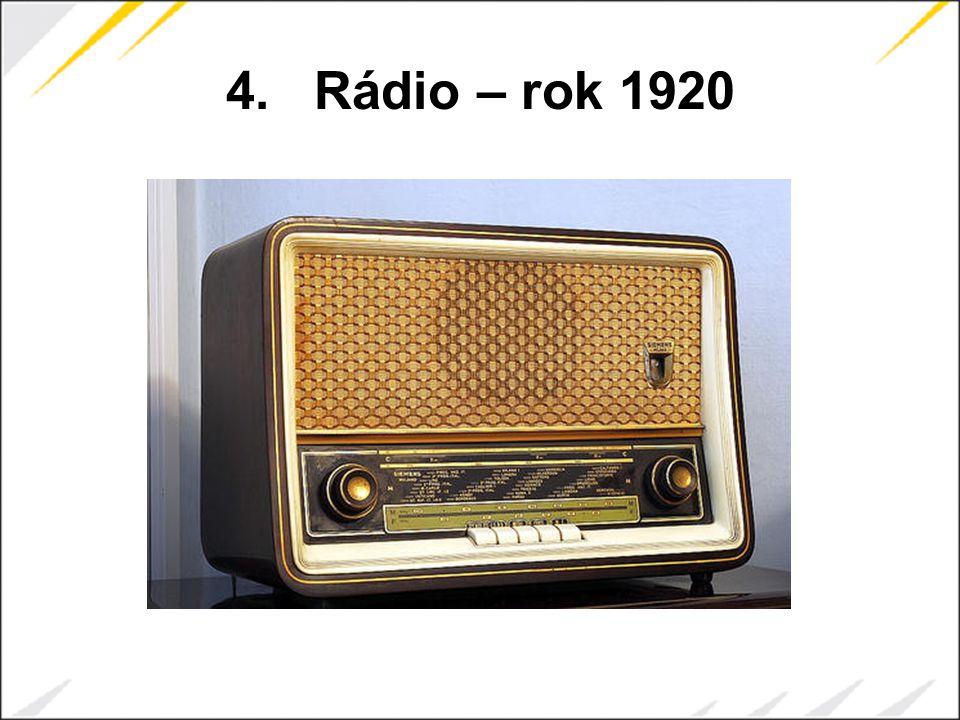 4.Rádio – rok 1920