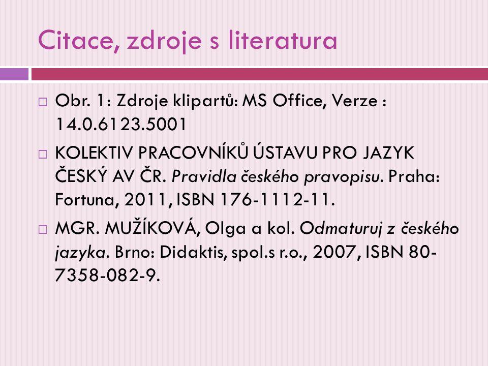 Citace, zdroje s literatura  Obr.