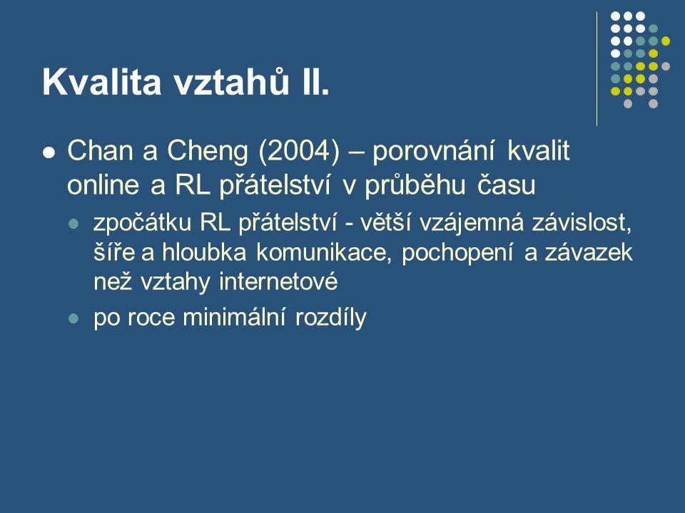 Kvalita vztahů II.