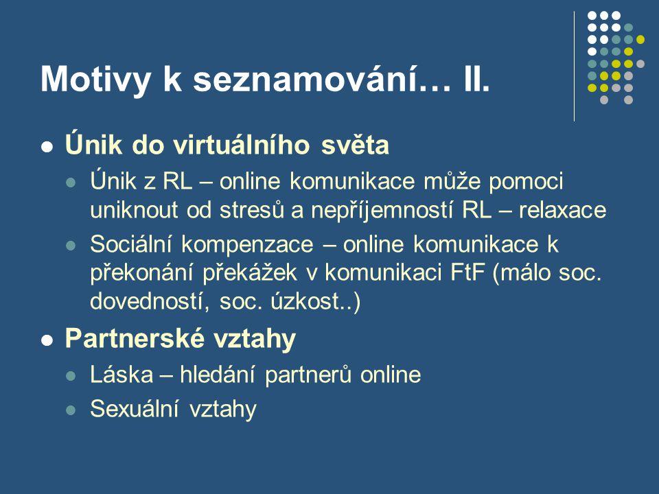 Motivy k seznamování… II.