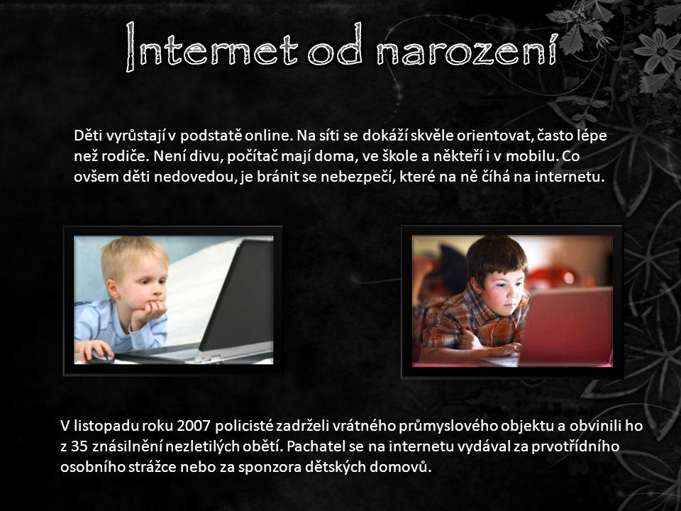 Děti vyrůstají v podstatě online. Na síti se dokáží skvěle orientovat, často lépe než rodiče.