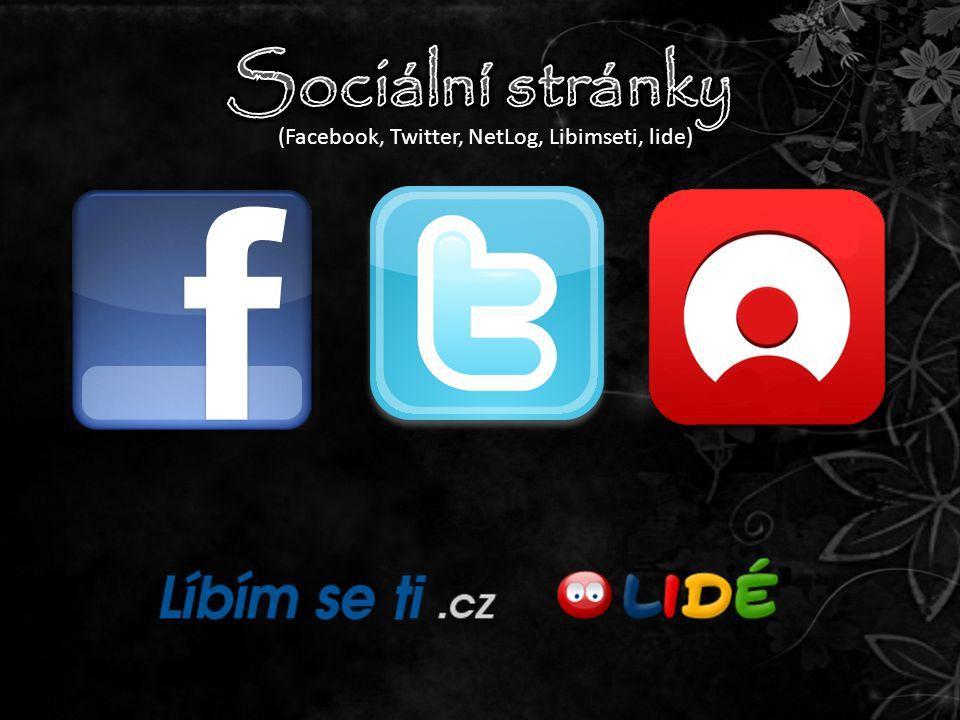 (Facebook, Twitter, NetLog, Libimseti, lide)