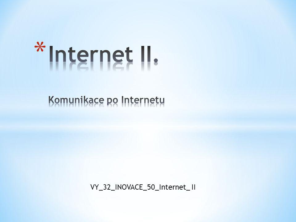 VY_32_INOVACE_50_Internet_ II
