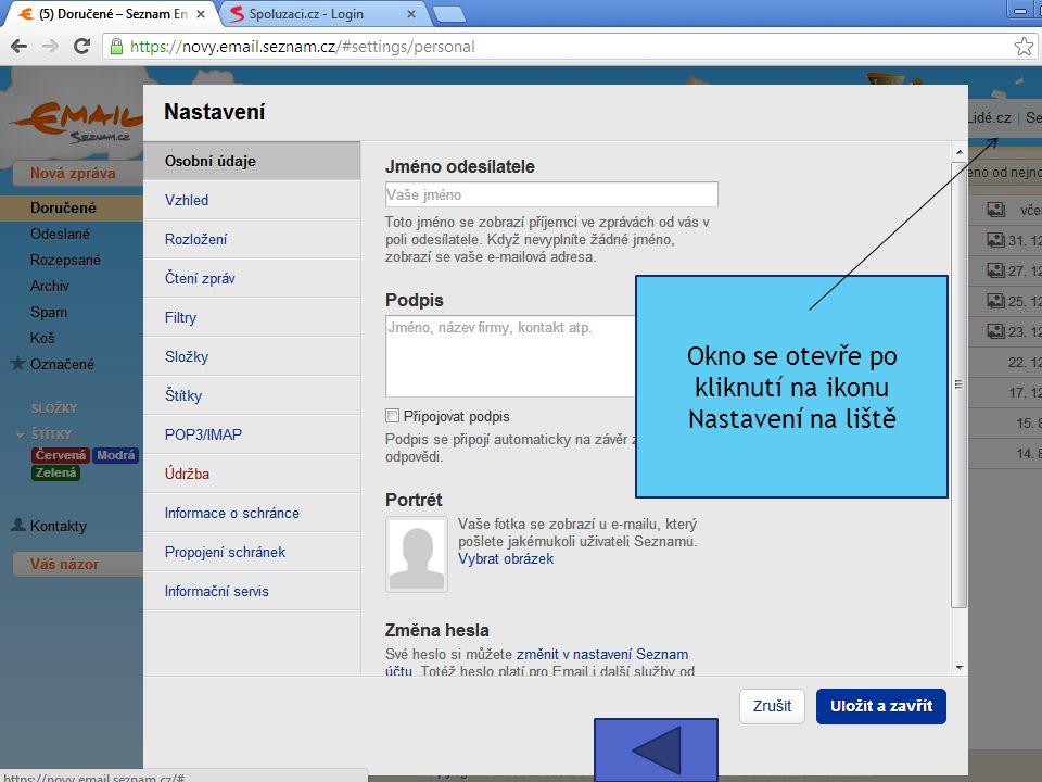 Okno se otevře po kliknutí na ikonu Nastavení na liště