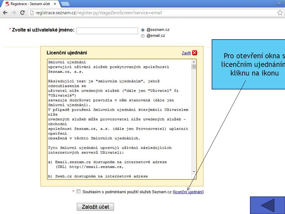 Pro otevření okna s licenčním ujednáním kliknu na ikonu