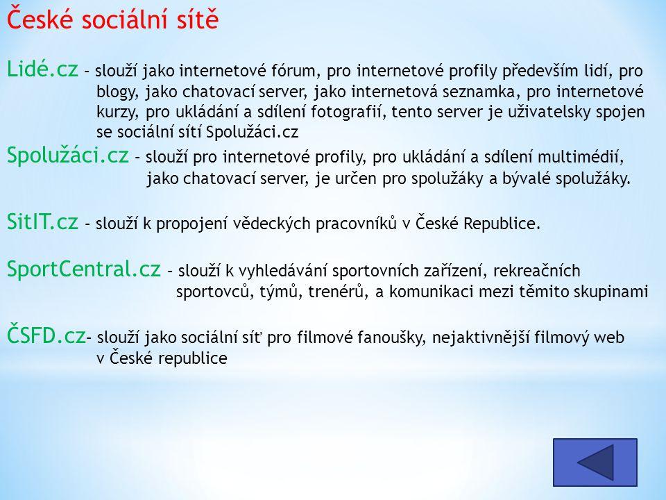 Lidé.cz – slouží jako internetové fórum, pro internetové profily především lidí, pro blogy, jako chatovací server, jako internetová seznamka, pro inte