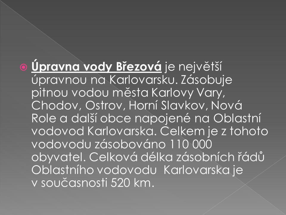  Úpravna vody Březová je největší úpravnou na Karlovarsku.