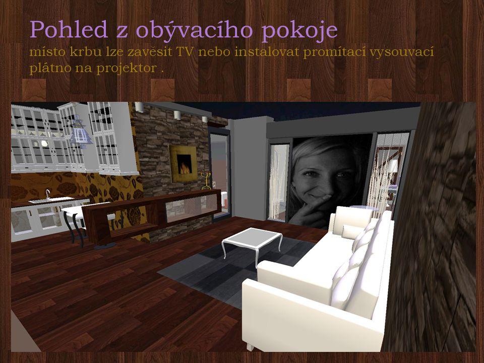 Pohled z obývacího pokoje místo krbu lze zavěsit TV nebo instalovat promítací vysouvací plátno na projektor.