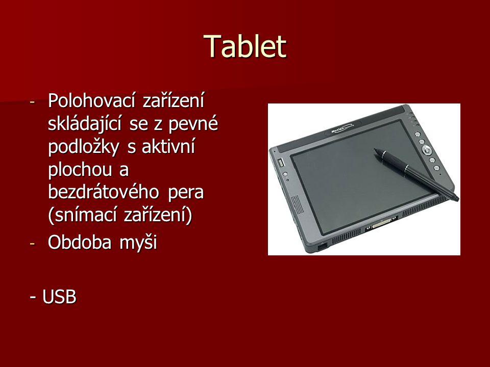 - Polohovací zařízení skládající se z pevné podložky s aktivní plochou a bezdrátového pera (snímací zařízení) - Obdoba myši - USB Tablet