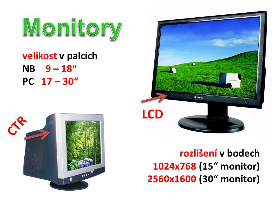 """CTR velikost v palcích NB 9 – 18"""" PC 17 – 30"""" LCD rozlišení v bodech 1024x768 (15"""" monitor) 2560x1600 (30"""" monitor)"""